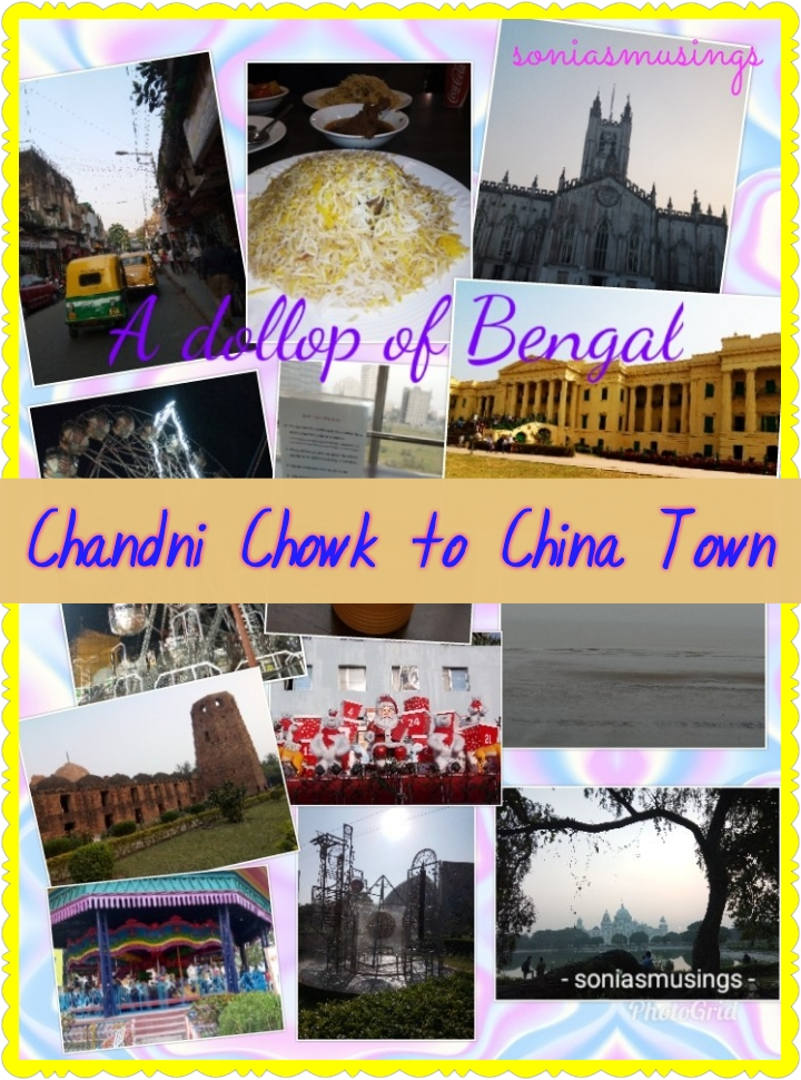 A dollop of Bengal – from Chandni Chowk to China Town
