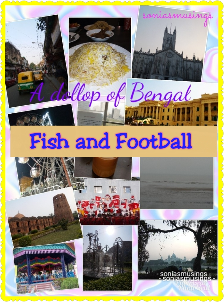 A dollop of Bengal – Fish and Football