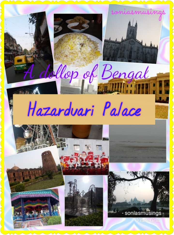 A dollop of Bengal – Hazarduari palace