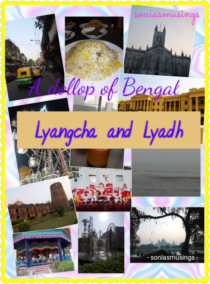 A dollop of Bengal – Lyangcha and Lyadh