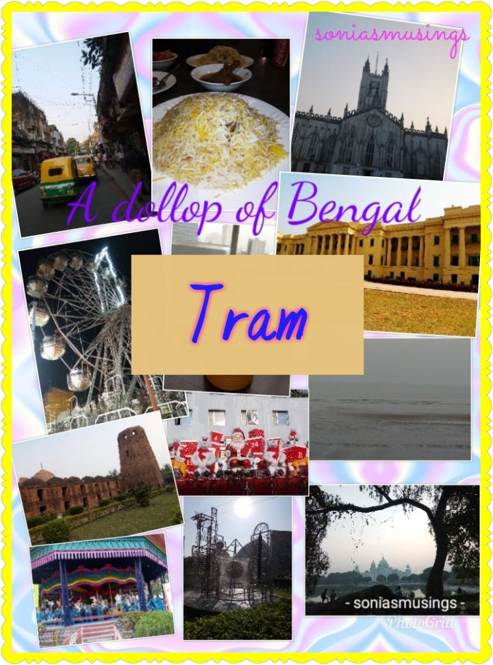 A dollop of Bengal –Tram