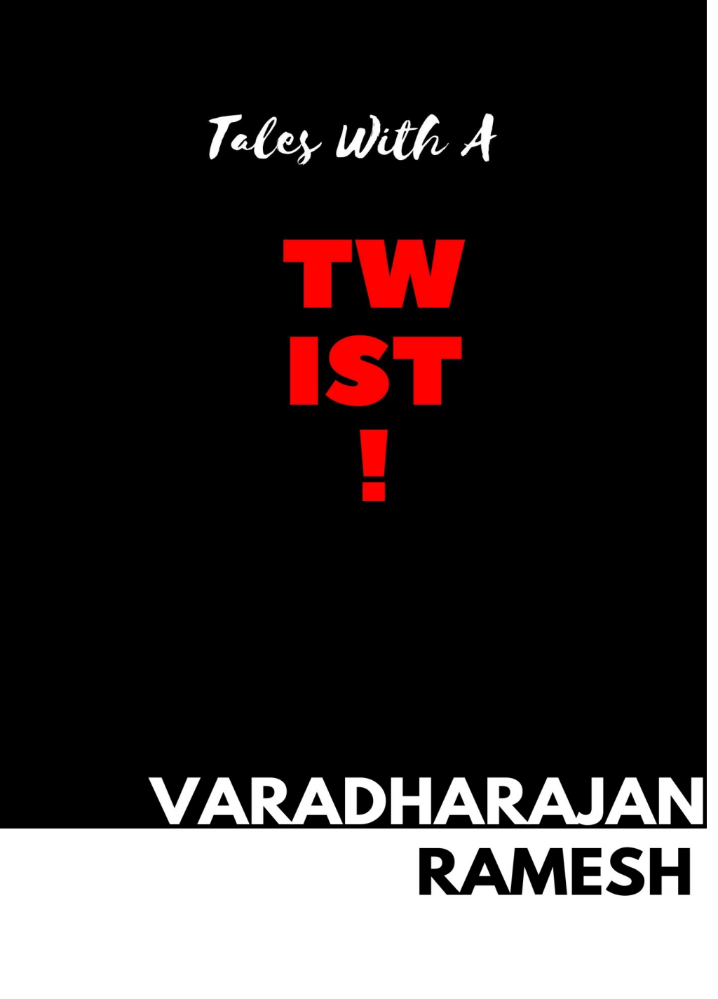 Book review – Tales with a Twist by Varadharajan Ramesh