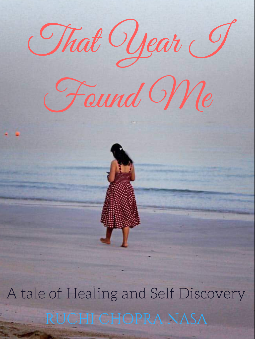 Book review – That year I found me by Dr. Ruchi Chopra Nasa