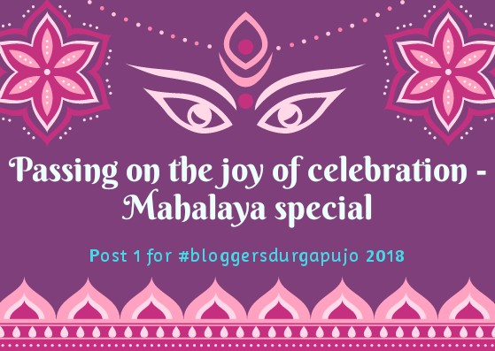 Passing on the joy of celebration – Mahalaya special