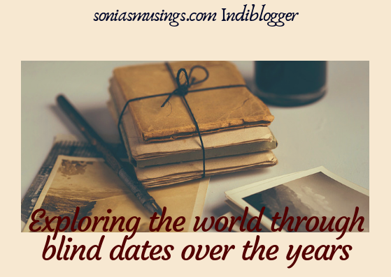 Exploring the world through blind dates over the years #SayYesToTheWorld #TheBlindList