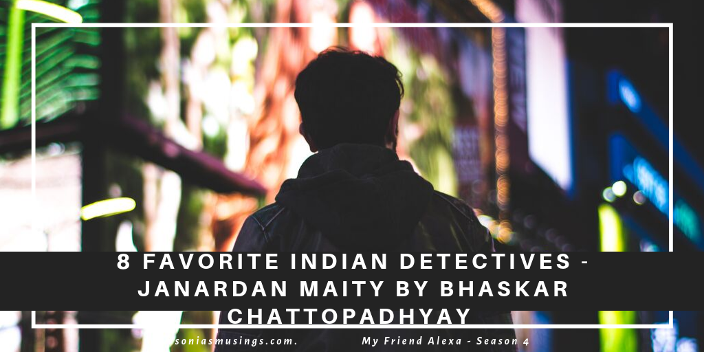Favorite Indian Detectives – Janardan Maity by Bhaskar Chattopadhyay