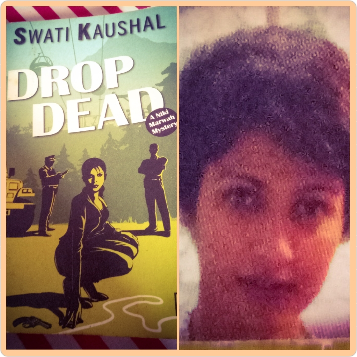 Drop Dead by Swati Kaushal