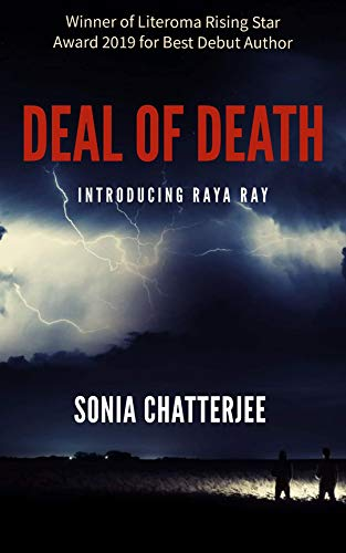 Deal of Death: Introducing Raya Ray by Sonia Chatterjee