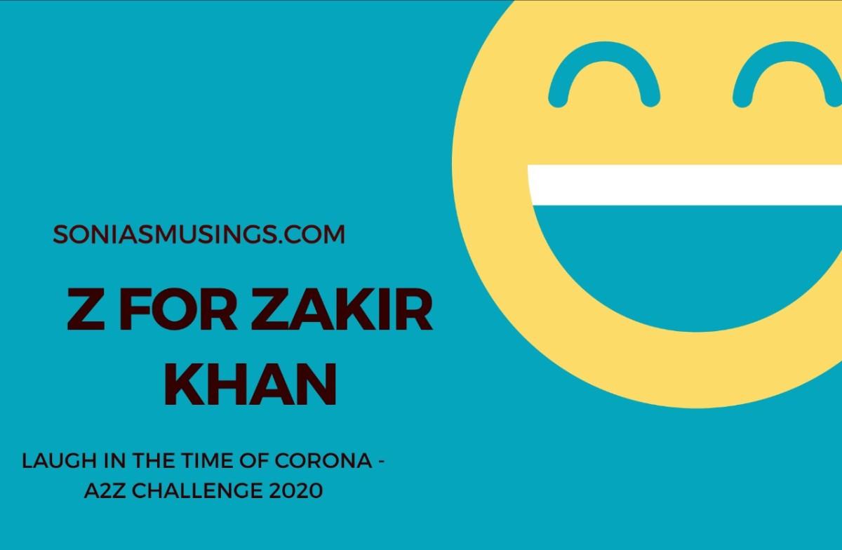 Z for ZakirKhan
