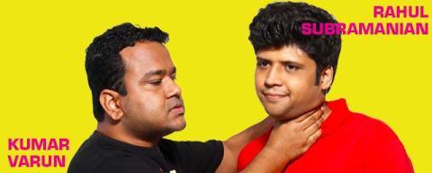 Rahul Subramanian & Kumar Varun - Source: bookmyshow