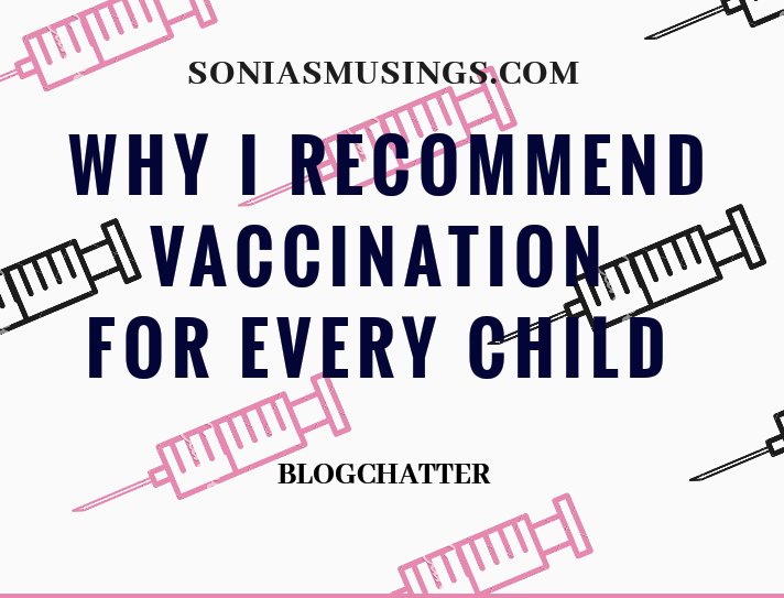 Why I recommend vaccination for every child