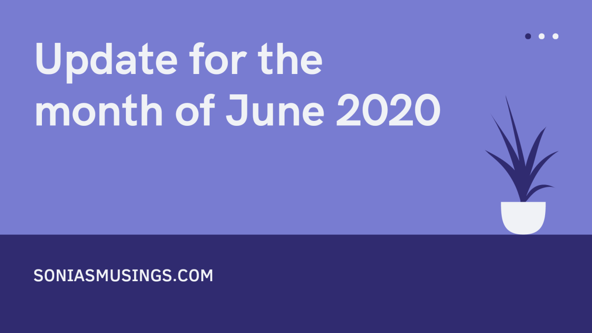 Update for the month of June 2020